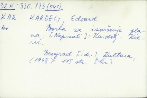 Borba za izvršenje plana / Edvard Kardelj.