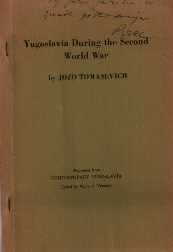 Yugoslavia during the Second World War / Jozo Tomasevich.