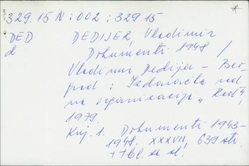 Dokumenti 1948 / Vladimir Dedijer