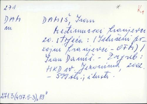Međimurski franjevci 20. stoljeća : isluženi pokojni franjevci (OFM) / Ivan Damiš