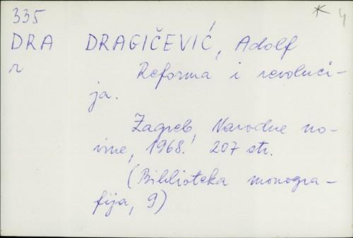 Reforma i revolucija / Adolf Dragičević