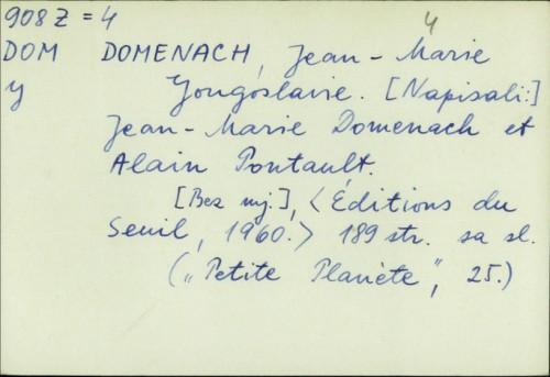 Yugoslavie / Jean Marie Domenach