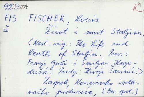 Život i smrt Staljina / Louis Fischer