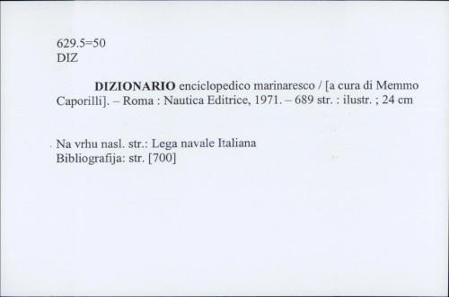 Dizionario enciclopedico marinaresco / [a cura di Memmo Caporilli]