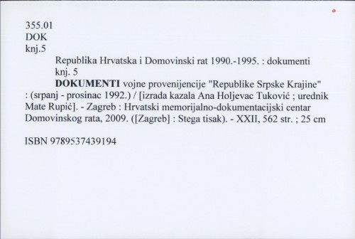 Republika Hrvatska i Domovinski rat 1990.-1995. : dokumenti knj. 5 : dokumenti vojne provenijencije
