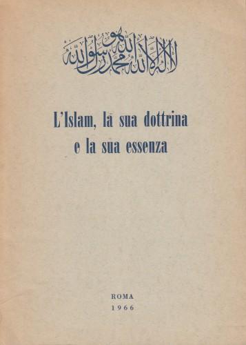 L'Islam, la sua dottrina e la sua essenza : un libro istruttivo per gli adolescenti e per gli adulti / del Smail Balic tradotto dal tedesco ; con l'indtroduzione del M. Celalettin Bugday ; a cura di Nedjmeddin Vrioni.