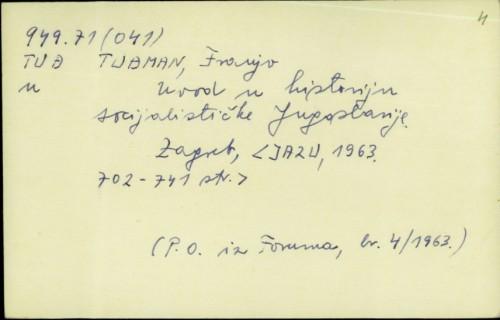 Uvod u historiju socijalističke Jugoslavije / Franjo Tuđman