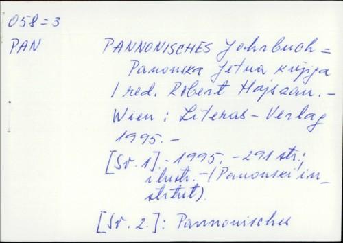 Pannonisches Jahrbuch = Panonska ljetna knjiga / [redakteur Robert Hajszan].