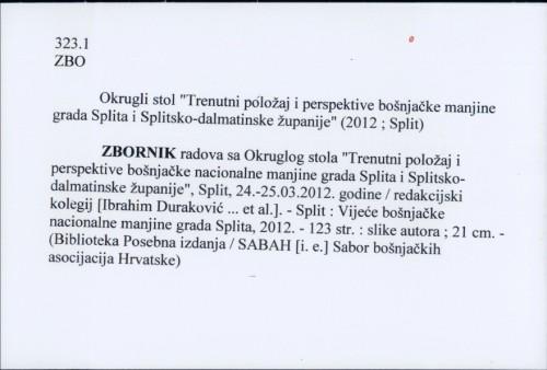 Zbornik radova sa Okruglog stola redakcijski kolegij [Ibrahim Duraković ... et al.].