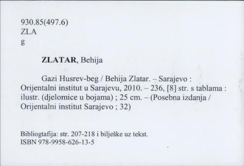 Gazi Husrev-beg / Behija Zlatar.