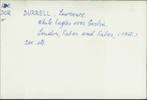 White Eagles over Serbia / Lawrence Durrell