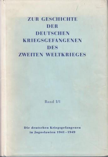 Die deutschen Kriegsgefangenen in Jugoslawien / K. W. Böhme.
