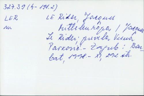 Mitteleuropa / Jacques Le Rider ; prevela Vesna Pavković.