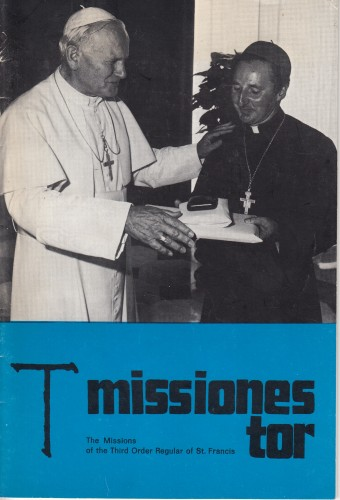 Missiones TOR : A magazine of the Missions of the Third Order Regular of Saint Francis / dgovoran P. Lino Temoerini.