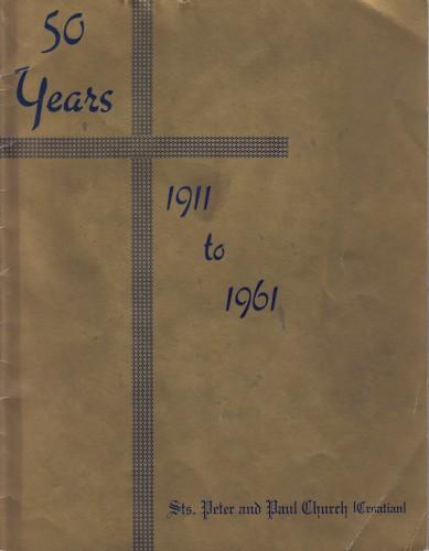 50 Years 1911 to 1961 Sts. Peter and Paul Church (Croatian) / Ivan Stipanović.