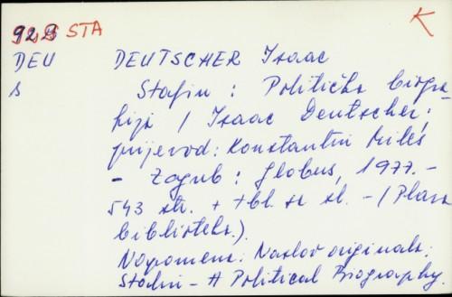 Staljin : politička biografija / Isaac Deutscher
