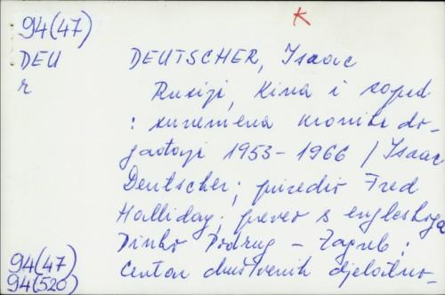 Rusija, Kina i zapad : suvremena kronika događanja 1953-1966 / Isaac Deutscher