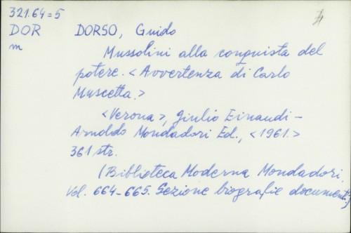 Mussolini alla conquista del potere / Guido Dorso