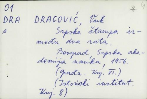 Srpska štampa između dva rata / Vuk Dragović