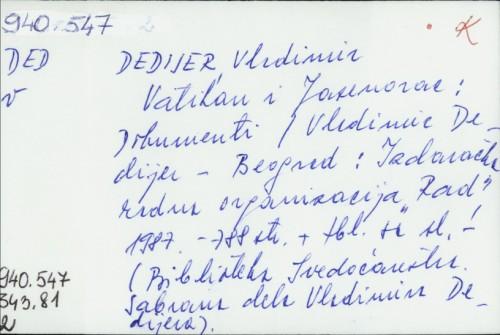 Vatikan i Jasenovac : dokumenti / Vladimir Dedijer