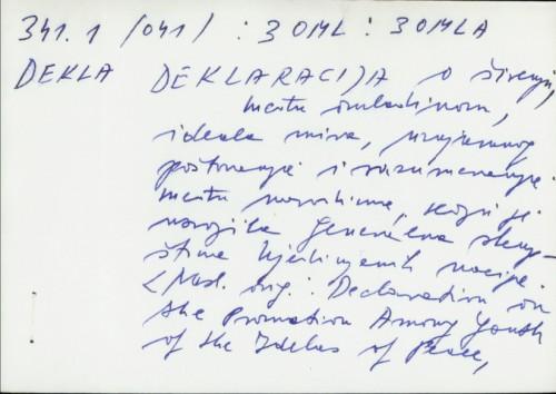 Deklaracija o širenju, među omladinom, ideala mira, uzajamnog poštovanja i razumevanja među narodima, koju je usvojila Generalna skupština Ujedinjenih nacija /