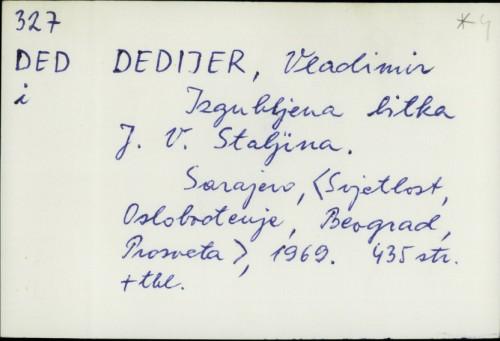 Izgubljena bitka J. V. Staljina / Vladimir Dedijer
