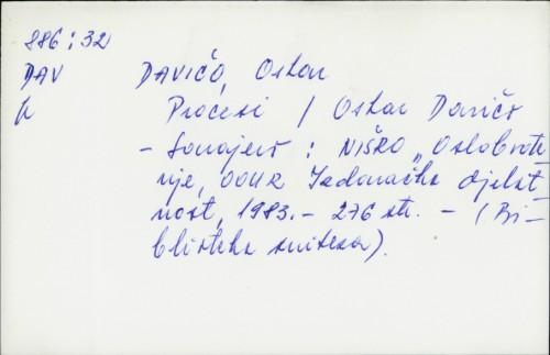 Procesi / Oskar Davičo