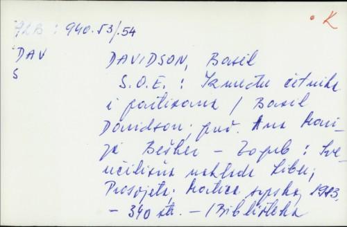 S. O. E. : između četnika i partizana / Basil Davidson