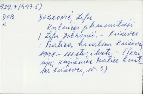Kalnički plemenitaši / Lelja Dobronić