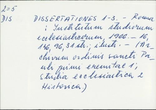 Dissertationes 1-3. /
