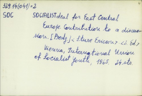 Socialist deal for East Central Europe : Contribution to a discusion /