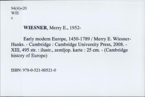 Early modern Europe, 1450.-1789. / Merry Wiesner