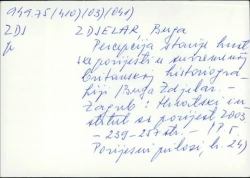 Percepcija starije hrvatske povijesti u suvremenoj britanskoj historiografiji / Buga Zdjelar.