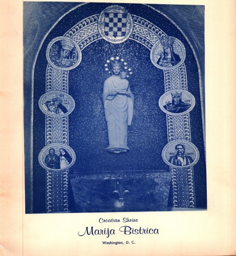 Croatian Shrine Marija Bistrica : The story of Croatian shrine Marija Bistrica - Chapels of Our Lady of Bistrica = Our Lady of Peace and the Crypt Nartex (dedication October 17-18,1970) / Stanely Boric.
