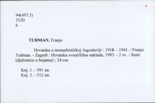 Hrvatska u monarhističkoj Jugoslaviji : 1918. - 1941. / Franjo Tuđman.