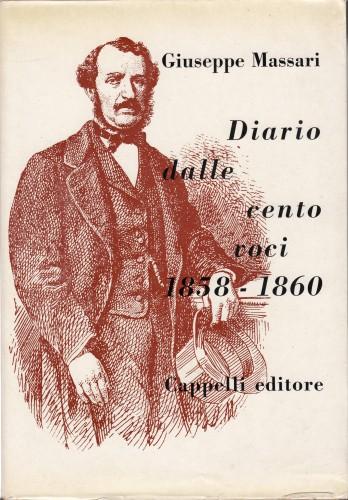 Diario dalle cento voci, 1858-1860. / Pref. di Emilia Morelli.