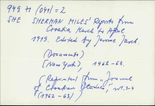 Sherman Miles' Reports from Croatia, March to April 1919. / Ed. Jerome Jareb