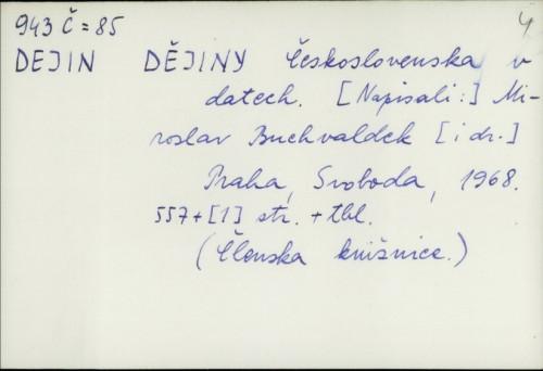 Dějiny Československa v datech / [Miroslav Buchvaldek i dr.]