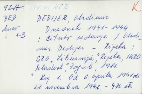 Dnevnik 1941-1944 : četvrto izdanje / Vladimir Dedijer
