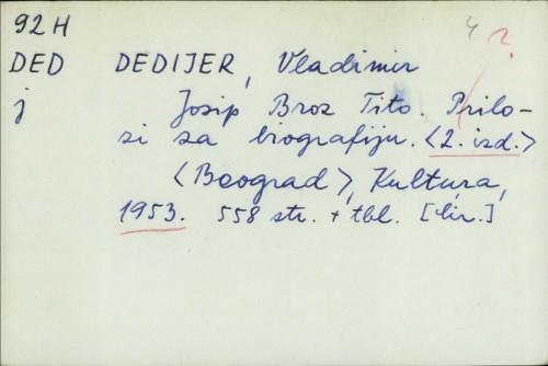 Josip Broz Tito : prilozi za biografiju [2. izdanje] / Vladimir Dedijer