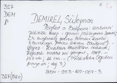 Pogled s Bospora : izabrani politički eseji i govori / Süleyman Demirel
