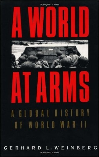 A world at arms : a global history of World War II / Gerhard L. Weinberg.