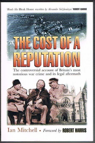 The cost of a reputation : Aldington versus Tolstoy : the causes, course and consequences of the notorious libel case / Ian Mitchell.