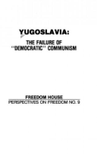 Yugoslavia : the failure of