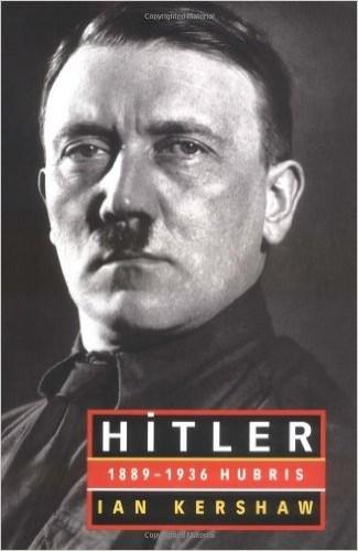 Hitler : 1889-1936 : Hubris / Ian Kershaw.