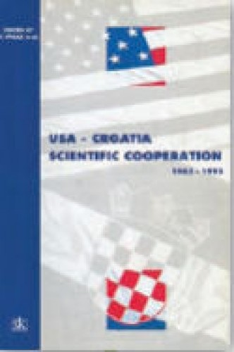USA - Croatia scientific cooperation : 1963. - 1993. / [edited by Vladimir Paar].