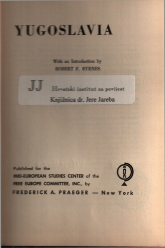 Yugoslavia / with an introduction by Robert F. Byrnes.