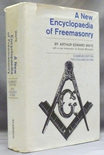A new encyclopaedia of Freemasonry (Ars magna latomorum) and of cognate instituted mysteries: their rites, literature, and history. / New introd. by Emmett McLoughlin.