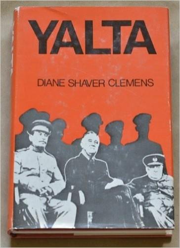 Yalta / Diane Shaver Clemens.