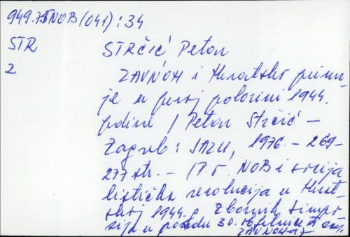 ZAVNOH i Hrvatsko primorje u prvoj polovini 1944. godine / Petar Strčić